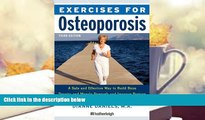 Download [PDF]  Exercises for Osteoporosis, Third Edition: A Safe and Effective Way to Build Bone