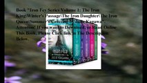 Download Iron Fey Series Volume 1: The Iron King\Winter's Passage\The Iron Daughter\The Iron Queen\Summer's Crossing ebo