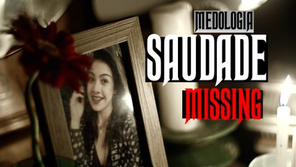 Medologia - SAUDADE (MISSING) SHORT HORROR FILM