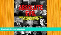 READ book Absolute evil Kevin thompson Full Book