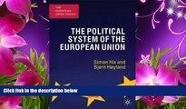READ book The Political System of the European Union (The European Union Series) Simon Hix Full Book
