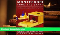 PDF  Montessori from the Start: The Child at Home, from Birth to Age Three For Ipad