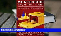 Audiobook  Montessori from the Start: The Child at Home, from Birth to Age Three Full Book