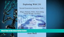 PDF [FREE] DOWNLOAD  Exploring Web 2.0: Second Generation Interactive Tools - Blogs, Podcasts,