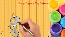 Peppa Pig English Episodes 5 Batman New Episodes Peppa Pig Batman Daddy Speed Draw