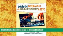 [PDF]  Beats, Rhymes, and Classroom Life: Hip-Hop Pedagogy and the Politics of Identity Marc