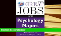 Read Online Great Jobs for Psychology Majors, 3rd ed. (Great Jobs For... Series) Julie DeGalan