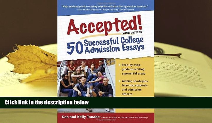 PDF  Accepted! 50 Successful College Admission Essays Gen Tanabe For Ipad