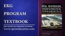 EKG PROGRAM TEXTBOOK I EKG TECHNICIAN PROGRAM TEXTBOOK