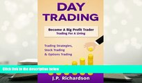 Audiobook  Day Trading: Become A Big Profit Trader: Trading For A Living - Trading Strategies,