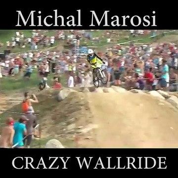 MICHAL MAROSI MITANDO NO WALLRIDE