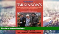 Download [PDF]  Parkinson s: The  At Your Fingertips  Guide (Class Health) Bridget McCall Pre Order