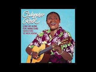 Calypso Rose - Leave Me Alone (feat. Manu Chao & Machel Montano) [Kubiyashi Remix]