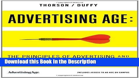 Read [PDF] Advertising Age: The Principles of Advertising and Marketing Communication at Work