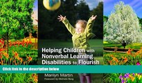 Read Online Helping Children with Nonverbal Learning Disabilities to Flourish: A Guide for Parents