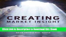 [PDF] Download Creating Market Insight: How Firms Create Value from Market Understanding New Ebook