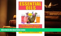 PDF [FREE] DOWNLOAD  Essential Oils: Essential Oil Recipes For Stress Relief, Pain Relief, And
