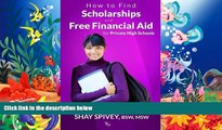 Audiobook  How to Find Scholarships and Free Financial Aid for Private High Schools For Ipad