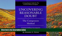 DOWNLOAD [PDF] Uncovering Reasonable Doubt: The Component Method - Criminal Defense Investigation