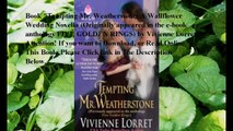Download Tempting Mr. Weatherstone: A Wallflower Wedding Novella (Originally appeared in the e-book anthology FIVE GOLDE