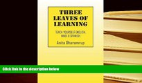FAVORITE BOOK Three Leaves of Learning: Teach Yourself