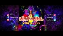 Dj Sixaf Ft. KRYS - King Of Carnival