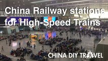 China Train Stations for High-speed Trains