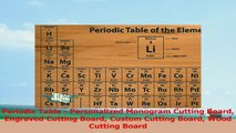 Periodic Table  Personalized Monogram Cutting Board Engraved Cutting Board Custom Cutting cb00a8f1