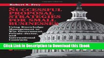 Full Book Download Successful Proposal Strategies for Small Businesses: Using Knowledge Management
