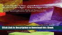 [PDF] Download Complexity and Knowledge Management Understanding the Role of Knowledge in the