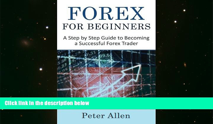 Download [PDF]  Forex for Beginners: A Step by Step Guide to Becoming a Successful Forex Trader
