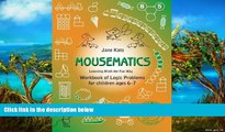Read Online MouseMatics: Learning Math the Fun Way. Workbook of Logic Problems for children ages