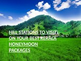 HILL_STATIONS_TO_VISIT_ON_YOUR_BEST_KERALA_HONEYMO