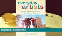 PDF  Everyday Artists: Inquiry and Creativity in the Early Childhood Classroom (Early Childhood