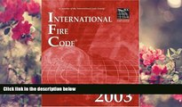 FREE [PDF] DOWNLOAD International Fire Code 2003 (International Code Council Series) International
