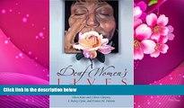 DOWNLOAD [PDF] Deaf Women s Lives: Three Self-Portraits (Deaf Lives Series, Vol. 3) Bainy Cyrus