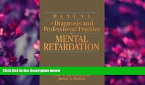 FREE [DOWNLOAD] Manual of Diagnosis and Professional Practice in Mental Retardation  For Kindle