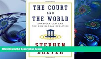READ book The Court and the World: American Law and the New Global Realities Stephen Breyer Full