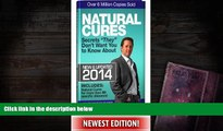 "READ book  Natural Cures ""They"" Don t Want You To Know About (Kevin Trudeau s Natural Cures Update"