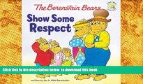 Audiobook  The Berenstain Bears Show Some Respect (Berenstain Bears/Living Lights) Jan Berenstain