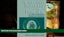 Audiobook  Aging and Recovery of Function in the Central Nervous System Stephen W. Scheff Pre Order