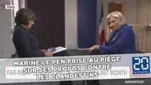 Marine Le Pen prise au piège sur ses propos contre les clandestins