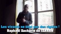 Les vivants ne sont pas des rigolos ! Raphaël Zacharie de IZARRA