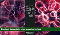 Audiobook  Why Social Media Matters: School Communication in the Digital Age Kitty Porterfield For