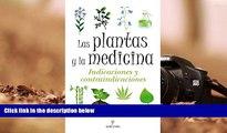 READ THE NEW BOOK  Las plantas y la medicina / Plants and Medicine: Indicaciones y