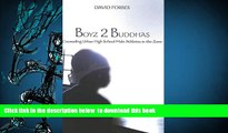 Download [PDF]  Boyz 2 Buddhas: Counseling Urban High School Male Athletes in the Zone