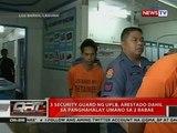 QRT: 3 guwardiya ng UPLB sa suspek sa rape, iniimbestigahan kung may iba pang nabiktima