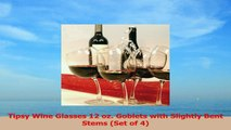 Tipsy Wine Glasses 12 oz Goblets with Slightly Bent Stems Set of 4 10dfd306