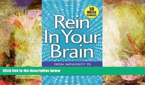 Audiobook  Rein In Your Brain: From Impulsivity to Thoughtful Living in Recovery Full Book