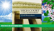 READ book High Court Case Summaries on Civil Procedure, Keyed to Friedenthal Publisher s Editorial
